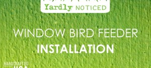 How To Install the Yardly Noticed Large Window Bird Feeder